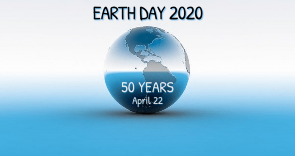 Earth Day 2020 – At Home and Online Activities